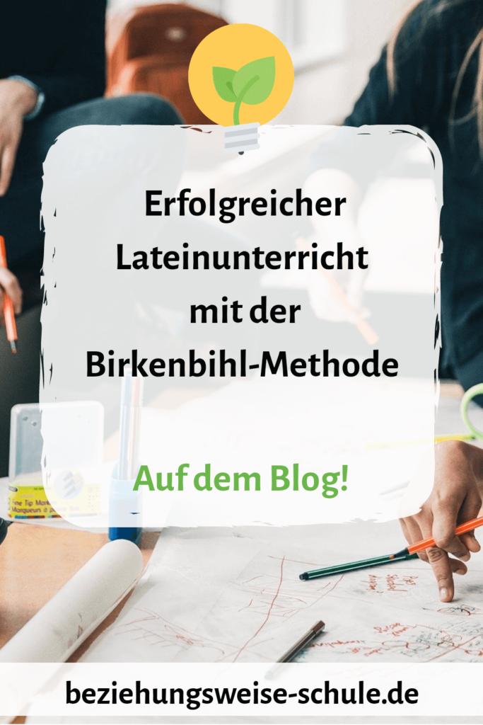 Erfolgreicher Lateinunterricht mit der Birkenbihl-Methode