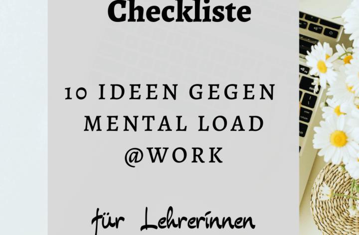 gratis Checkliste für Lehrerinnen: 10 Ideen gegen Mental Load